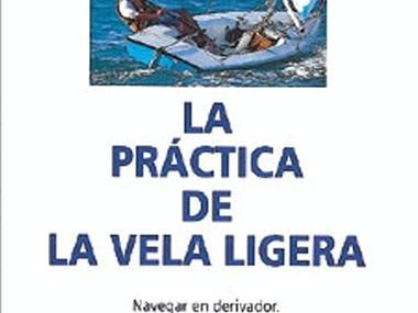 La Practica de la Vela Ligera Varios/Decor/Libros