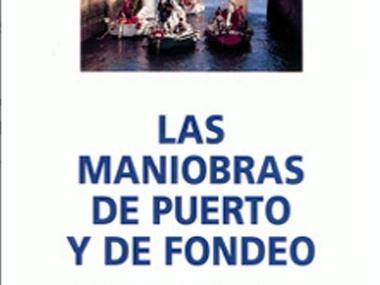 Las Maniobras de Puerto y de Fondeo Varios/Decor/Libros